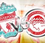 Liverpool vs. Olympiakos Piraeus  (Arenascore )